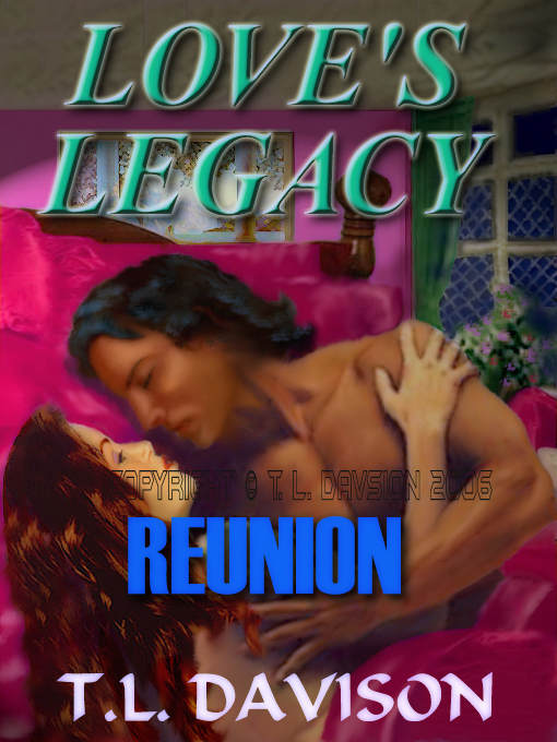 Cover for Reunion [Love's Legacy Book IV]