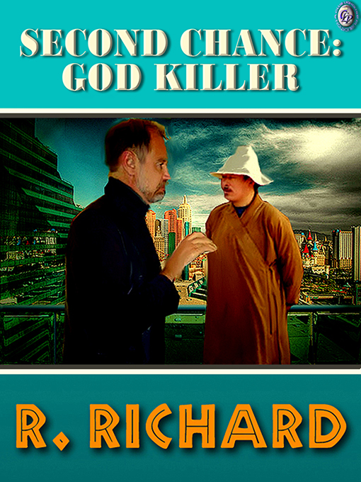 Cover for SECOND CHANCE: God Killer