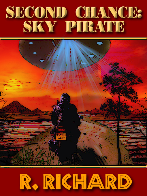 Cover for SECOND CHANCE: Sky Pirate