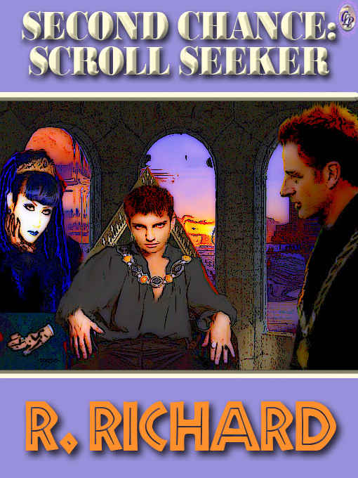 Cover for SECOND CHANCE:  Scroll Seeker