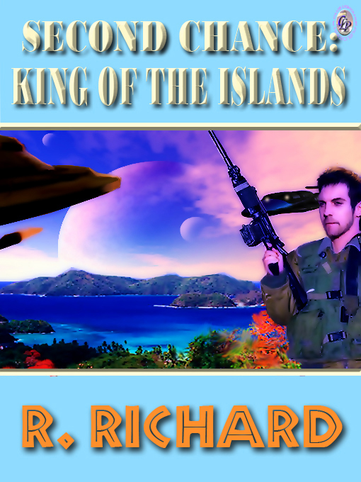 Cover for SECOND CHANCE: KING OF THE ISLANDS