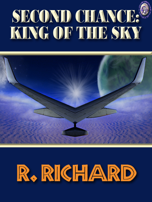 Cover for SECOND CHANCE: KING OF THE SKY