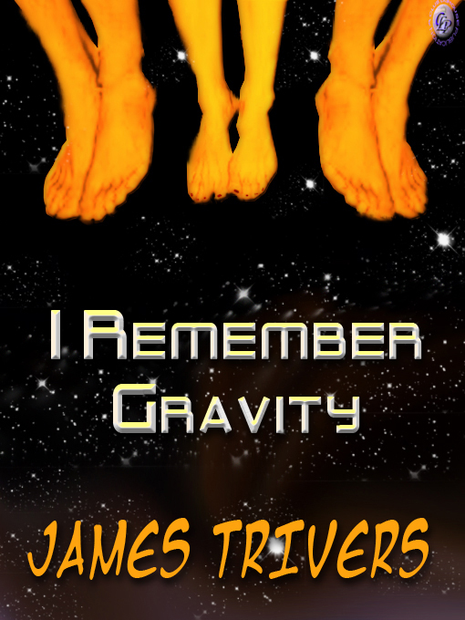 Cover for I REMEMBER GRAVITY