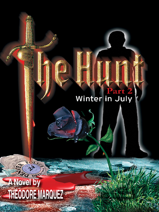 Cover for The Hunt Part 2 - Winter in July