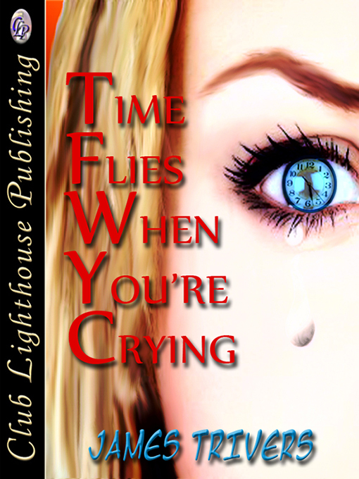 Cover for Time Flies When You're Crying