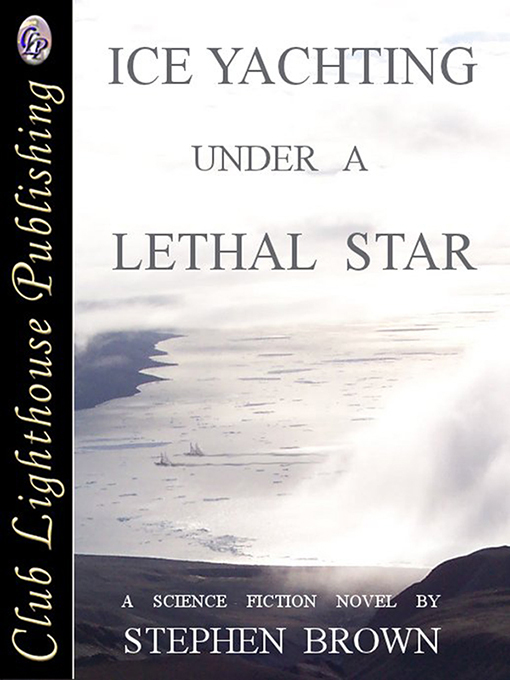 Cover for Ice yachting Under A Lethal Star