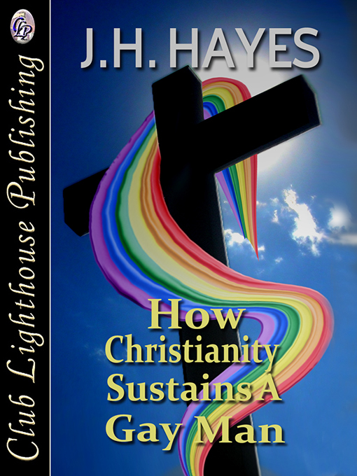 Cover for How Christianity Sustains A Gay Man