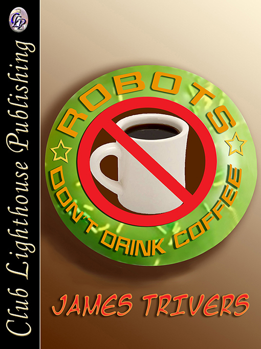 Cover for Robots Don't Drink Coffee