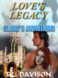 Thumbnail for Claire's Awakening [Love's Legacy Book I]