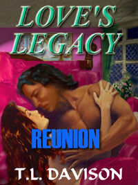 Thumbnail for Reunion [Love's Legacy Book IV]