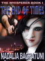 Thumbnail for THE END OF TIMES:THE WHISPERER BOOK I