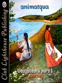 Thumbnail for Wauganauksi Hero's Journey